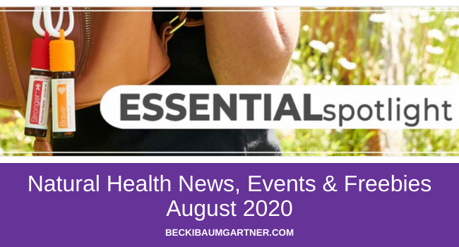 August 2020 Natural Health News, Events & Freebies