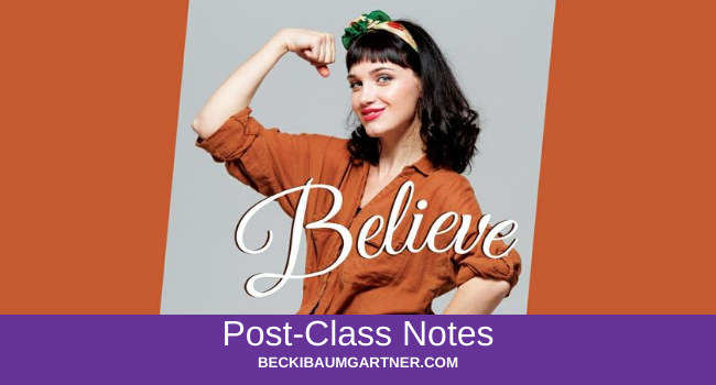 Believe Post-Class Notes