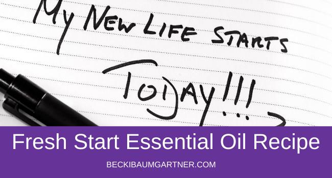 Ready for a Fresh Start? Try My Fresh Start Essential Oil Recipe!