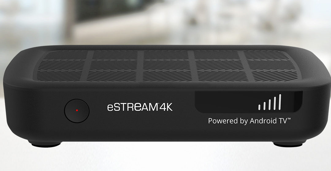 Evolution Digital Launches eSTREAM 4K Device, Powered by Android TV