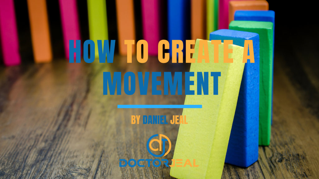 How to Create a Movement