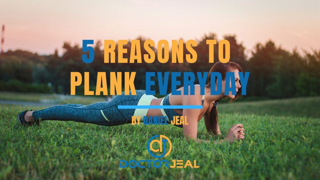 Title image for 5 REASONS TO PLANK EVERYDAY blog post by DoctorJeal