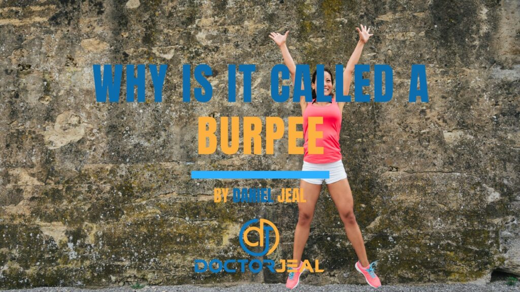 Why It's Called a Burpee?