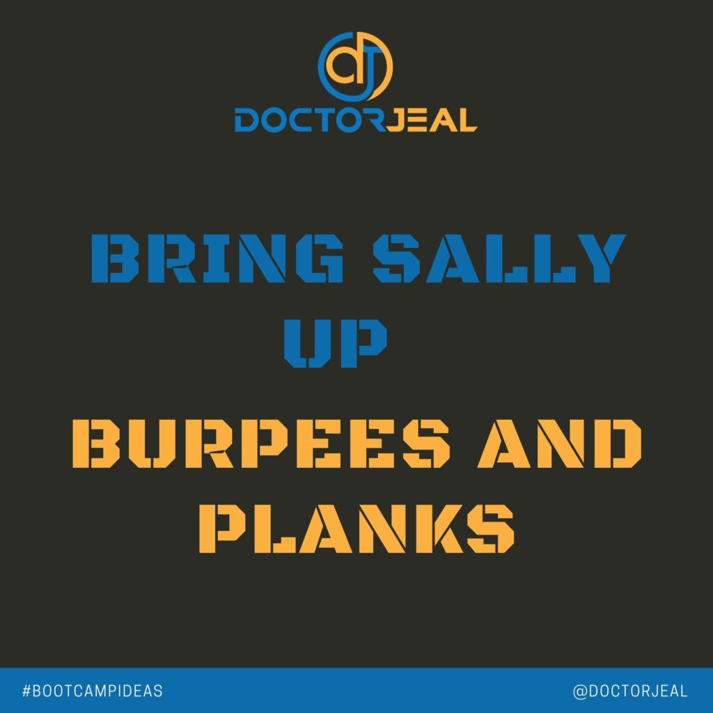Bring Sally Up To Burpees and Planks Bootcamp Ideas SOCIAL TITILE