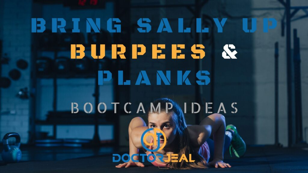 Bring Sally Up To Burpees and Planks Bootcamp Ideas title