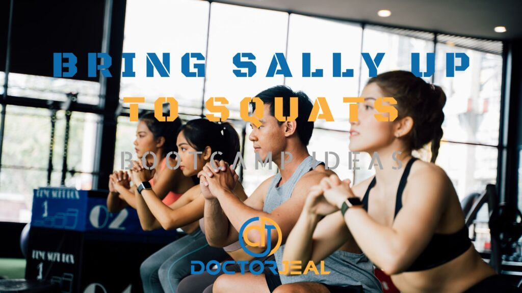 Bring Sally Up To Squats Bootcamp Ideas - Title