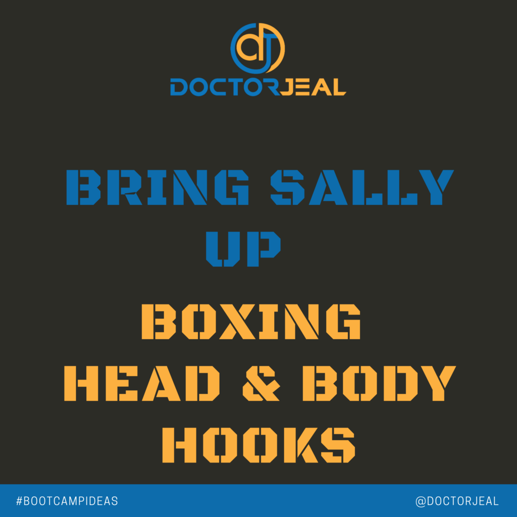 Bring Sally Up to Boxing Punches 3,4,5,6 Head Hooks and Body Hooks SOCIAL