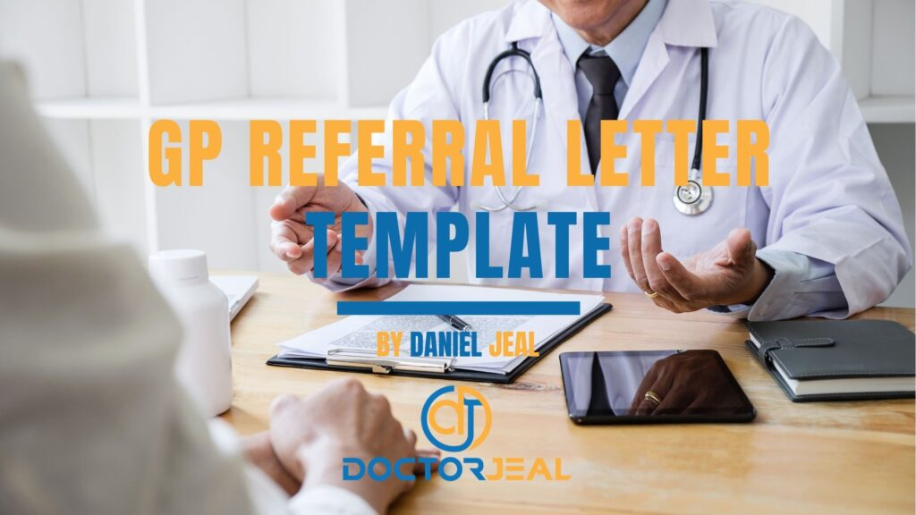"""doctor discussing health issues with a patient with text """"GP Referral Template"""""""