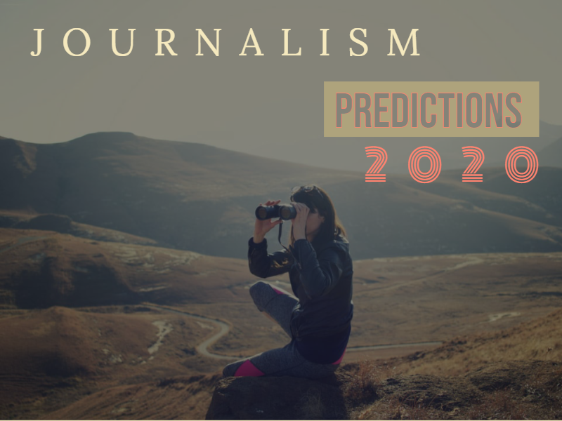 journalism predictions 2020