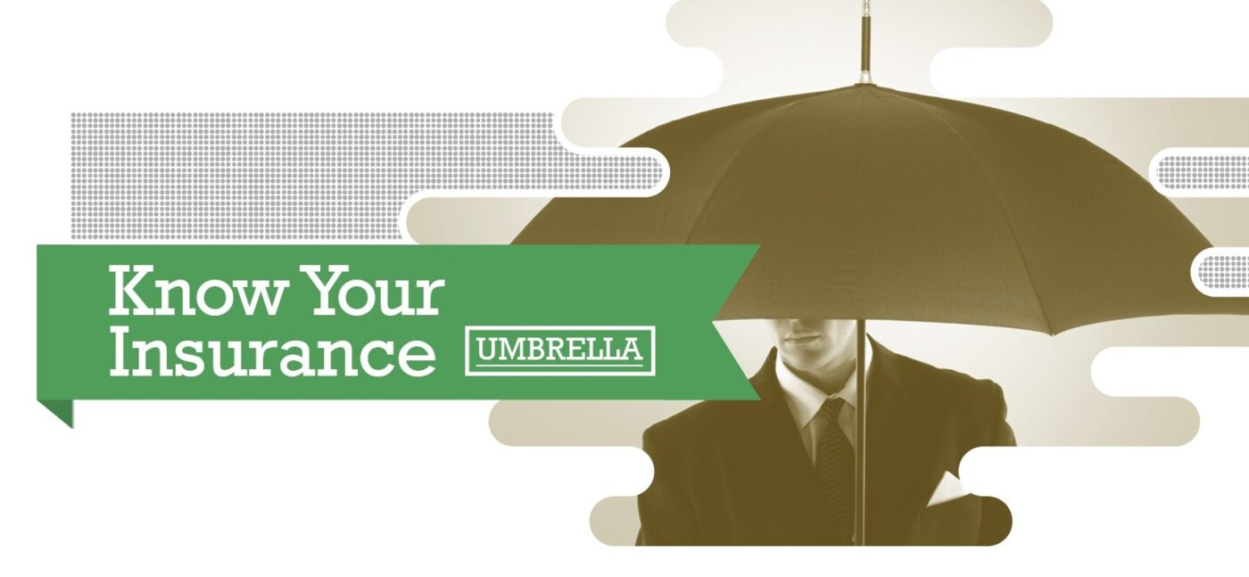 do i need a personal umbrella insurance policy