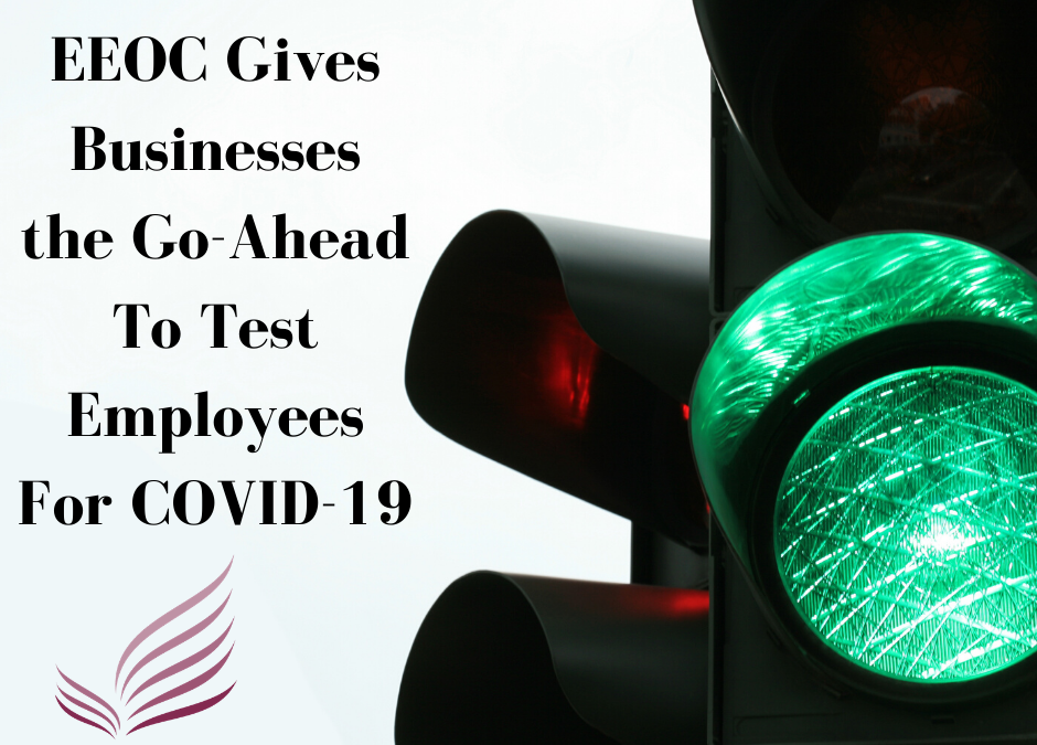 HR Alert: EEOC Approves Testing Employees For COVID-19