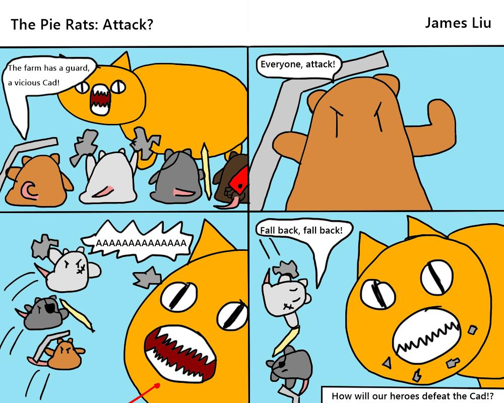 """The Pie Rats- """"Attack!"""""""