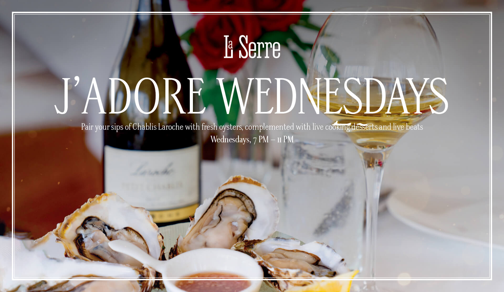 Jadore Wednesdays - La Serre Dubai