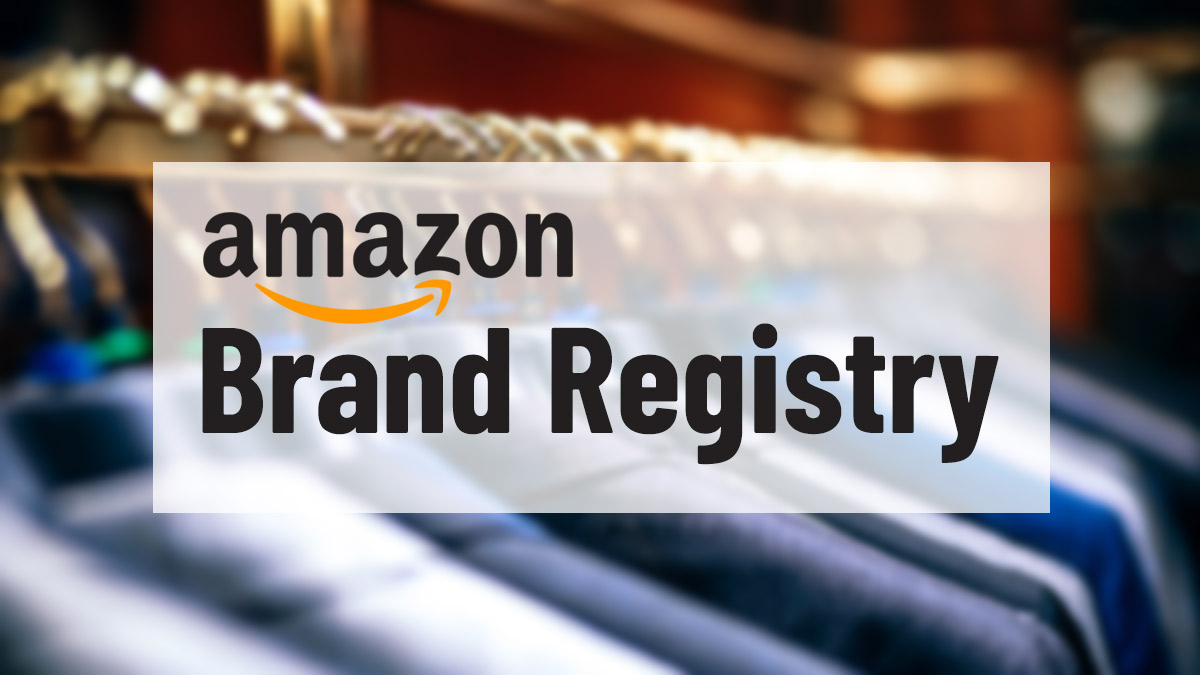 What is Amazon Brand Registry