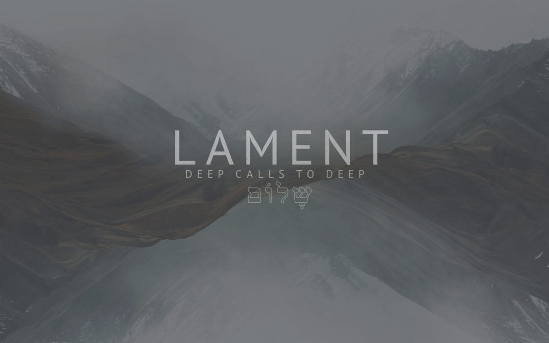 Lament: A Time to Mourn