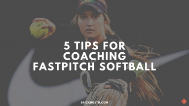 5 Tips for Coaching Fastpitch Softball