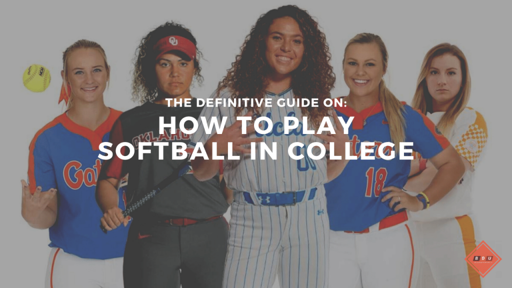 How to Play Softball in College