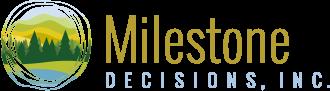 Milestone Decisions