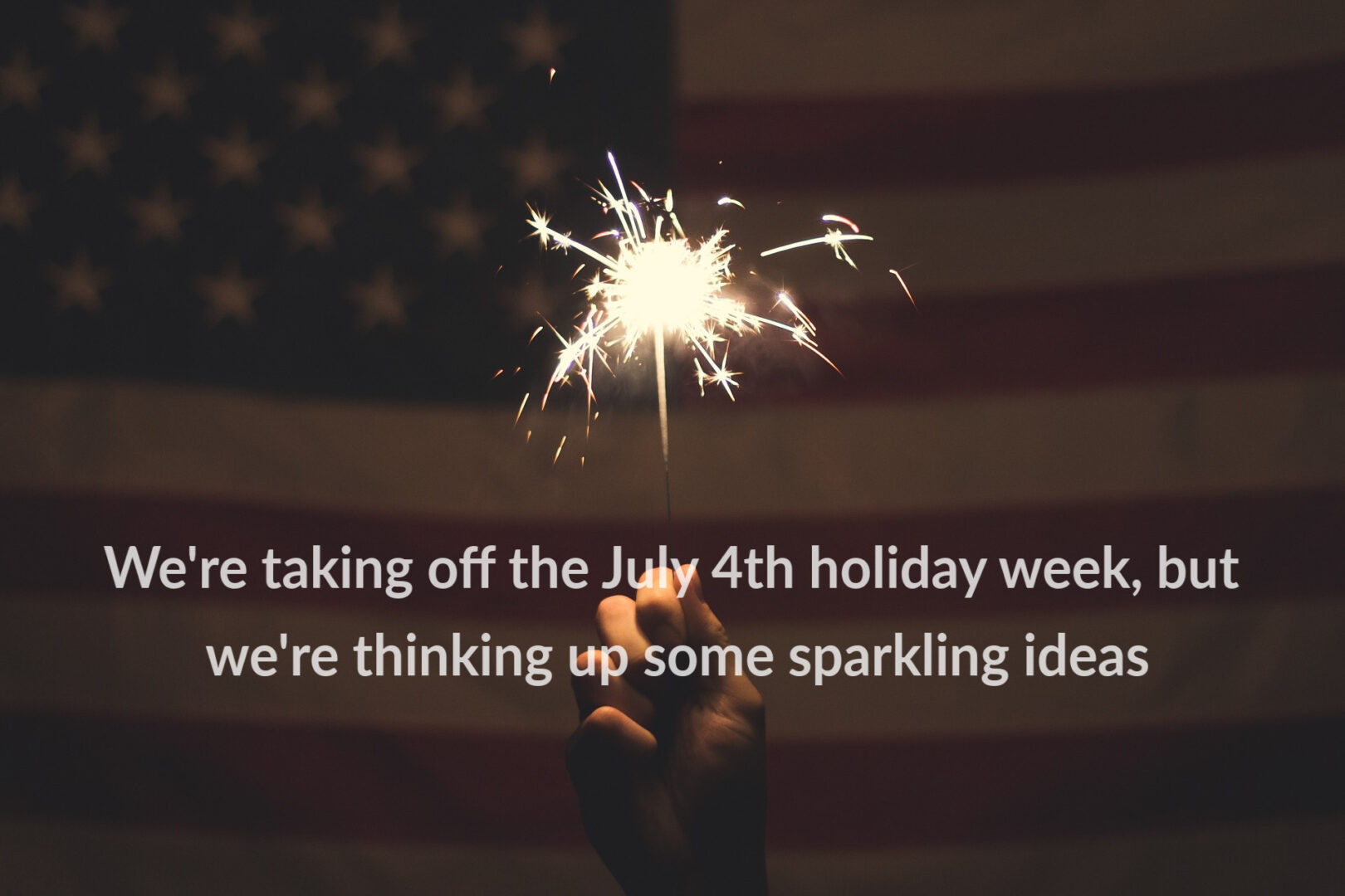 Sparkles for July 4th Holiday