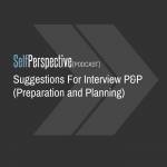 Suggestions For Interview P&P (Preparation and Planning)