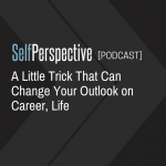 A Trick To Change Your Career Outlook