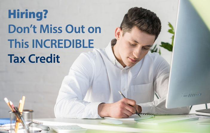 Hiring? Don't Miss Out on This Incredible Tax Credit