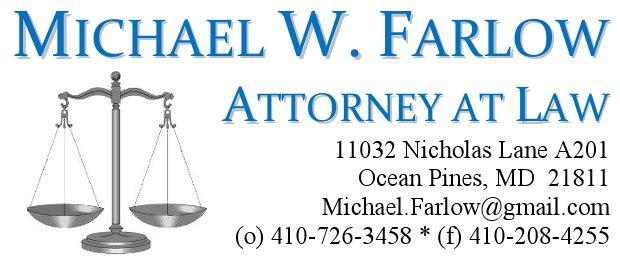 Michael W. Farlow, (410) 726-3458