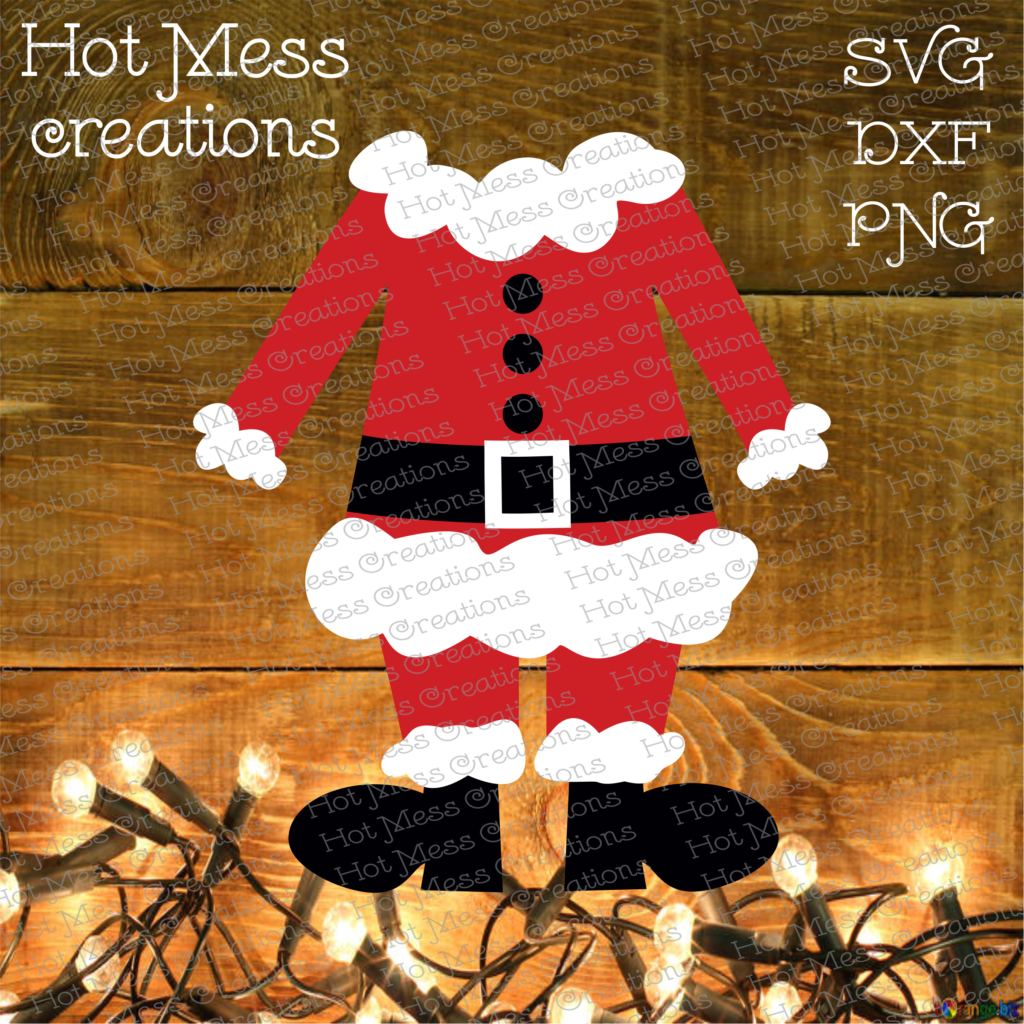 Santa Outfit Svg Dxf Eps Png Hot Mess Creations