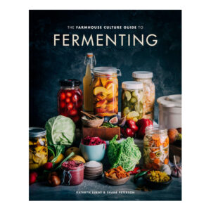 The Farmhouse Culture Guide to Fermenting <br>PRICE: $35<br>UPC: 978-0-399-58265-3