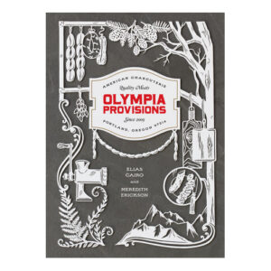 Olympia Provisions <br>PRICE: $40<br>UPC: 978-1-60774-701-7