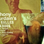 Blogger Cookbook Swap:  Anthony Bourdain's Les Halles Cookbook