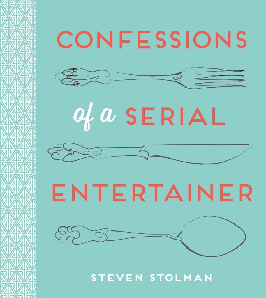 Confessions of a Serial Entertainer by Steven Stolman