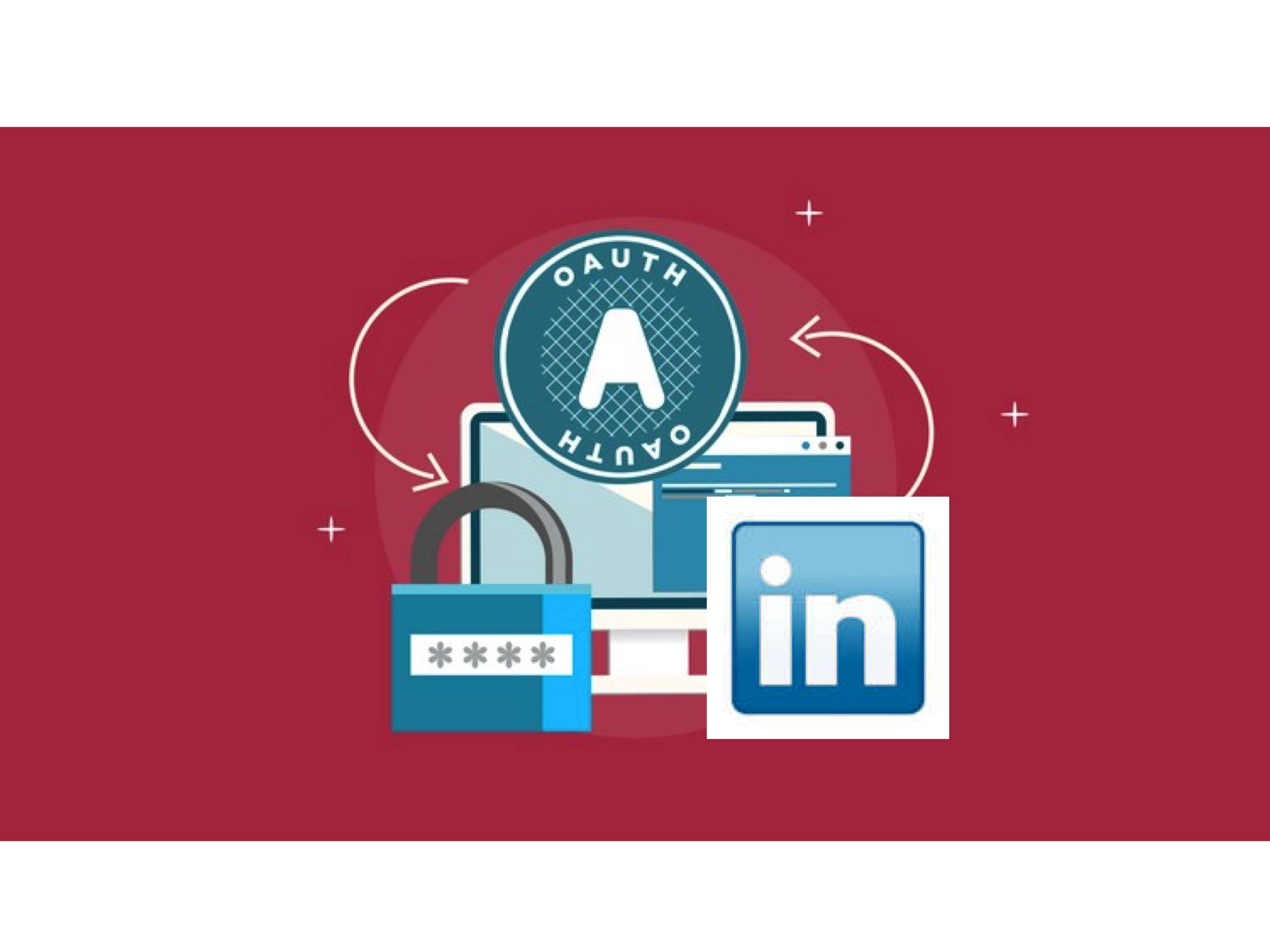 Learn OAuth for Accessing the LinkedIn API