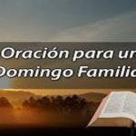 Oración para el domingo 10 de mayo.