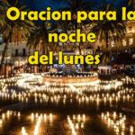 Oración para la noche del lunes 3-8-20
