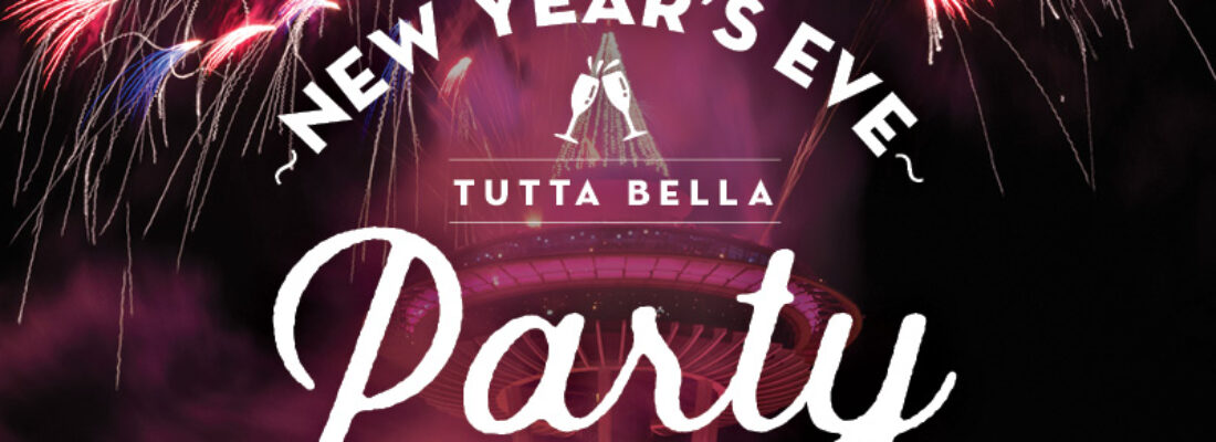 NEW YEAR'S EVE: ROAR INTO 2020 AT TUTTA BELLA SOUTH LAKE UNION