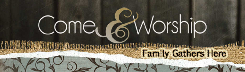 Come_Worship_Banner copy