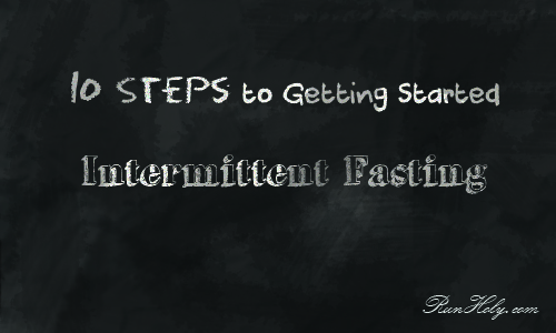 10 steps getting started intermittent fasting, RunHoly.com