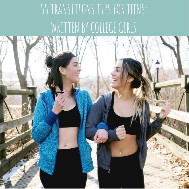 55 Transition Tips for College Girls