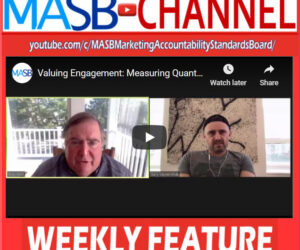 MASB Channel Weekly Feature: Measuring Engagement Quant AND Qual