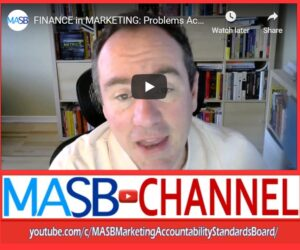 MASB Channel Weekly Feature: Problems Accounting for Marketing