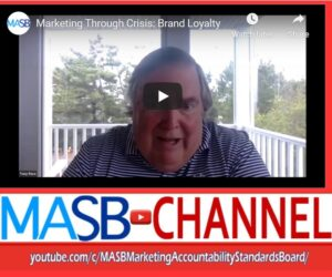 MASB CHANNEL WEEKLY FEATURE: Marketing Through Crisis