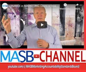 MASB CHANNEL FEATURE: Costs or Investments in a Marketing Budget