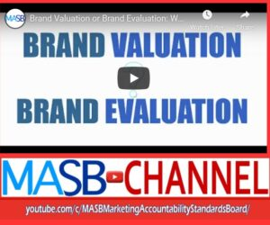 Brand Valuation or Brand Evaluation: What's the Difference?