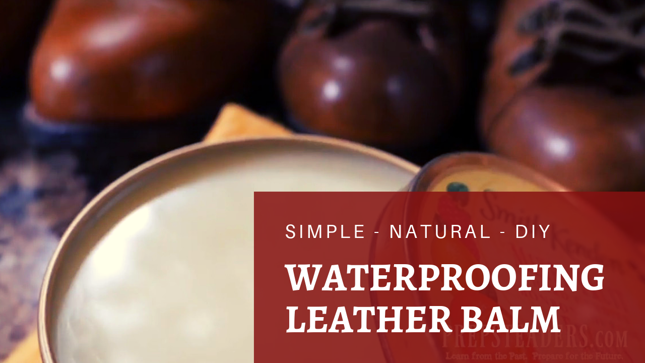 How to Make Your Own Natural Waterproofing Leather Balm