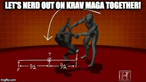 Let's nerd out on krav maga Austin, TX