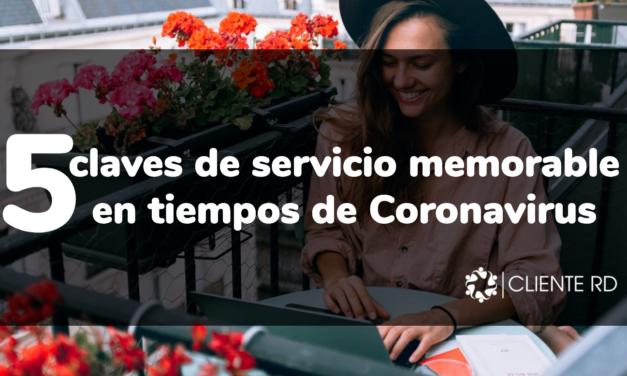 5 claves de servicio memorable en tiempos de coronavirus