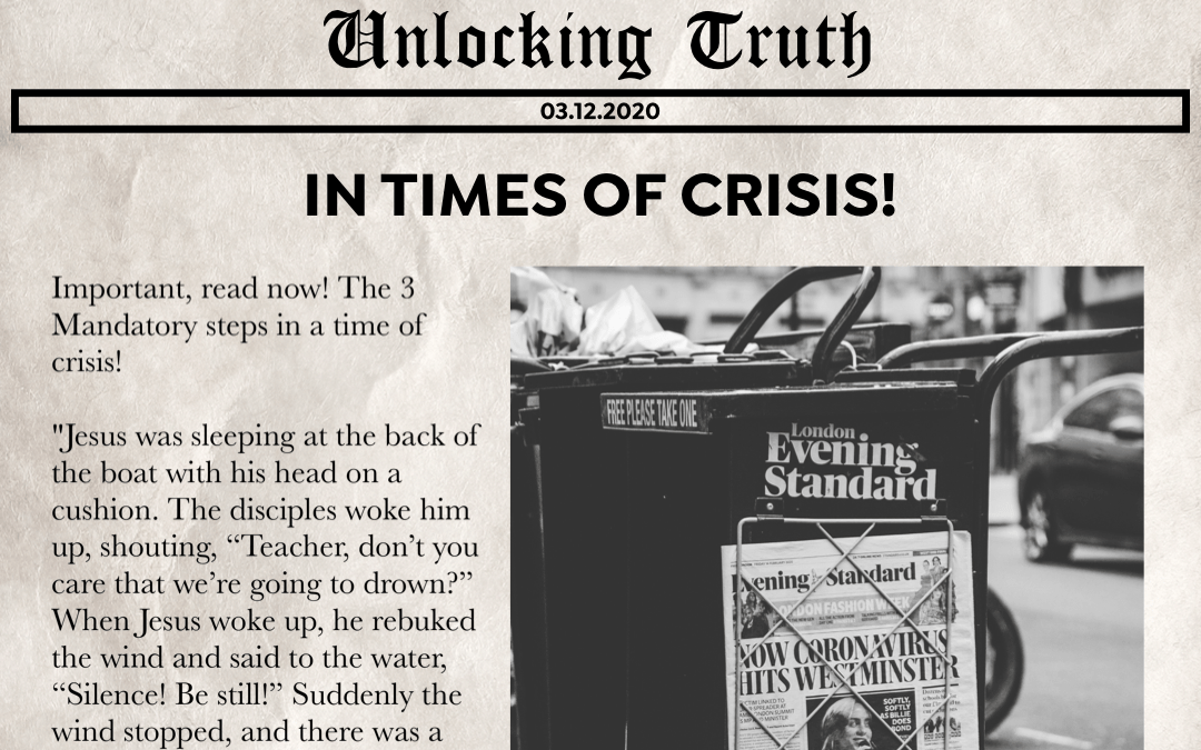 Unlocking Truth | In Times Of Crisis