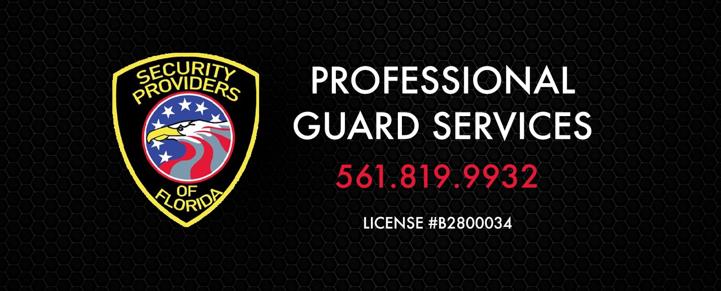 Security Providers of Florida - Security company in Palm Beach and Martin County