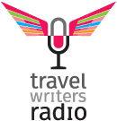 TRAVEL WRITERS RADIO